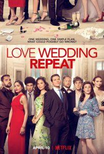 Love Wedding Repeat ラブ、ウェディング、リピート