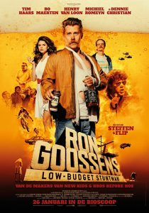 Ron Goossens Low Budget Stuntman 破壊のスタントマン
