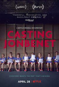 Casting JonBenet ジョンベネ殺害事件の謎