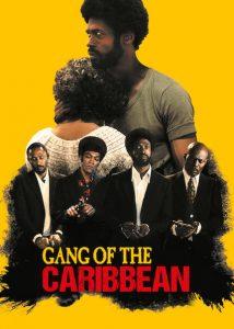 Gang of the Caribbean ウエストインディーズ・ギャング