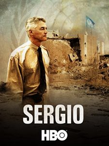 Sergio セルジオ テロに死す -イラク復興を託された男-