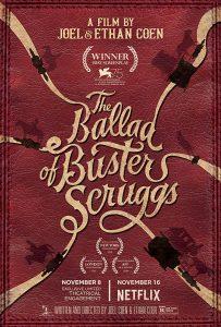 The Ballad of Buster Scruggs バスターのバラード