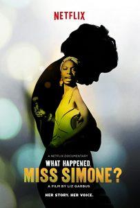 ニーナ・シモン〜魂の歌 What Happened, Miss Simone?