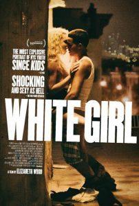 White Girl ホワイト・ガール