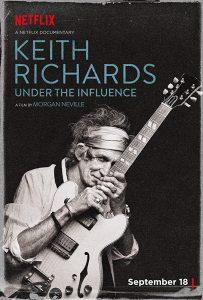 Keith Richards- Under the Influence キース・リチャーズ: アンダー・ザ・インフルエンス