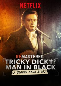 ReMastered- Tricky Dick and the Man in Black リマスター: ジョニー・キャッシュ