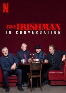 The Irishman- In Conversation 監督・出演陣が語るアイリッシュマン