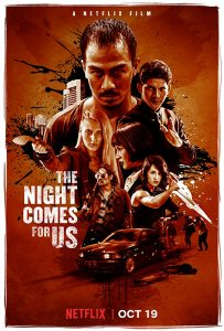 The Night Comes for Us シャドー・オブ・ナイト